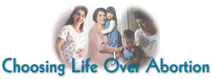 Choosing Life Over Abortion